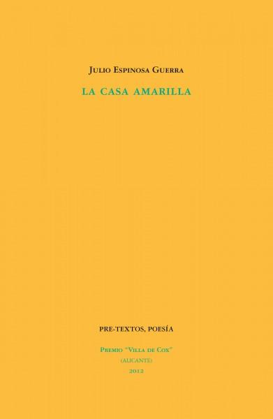 La casa amarilla de Julio Espinosa Guerra